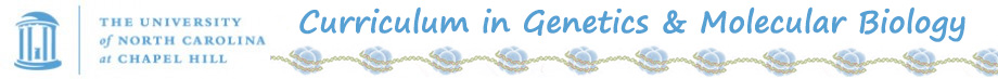 Curriculum in Genetics and Molecular Biology
